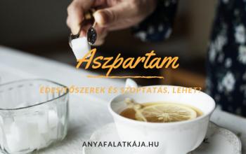 Aszpartam – édesítőszerek és szoptatás, lehet?